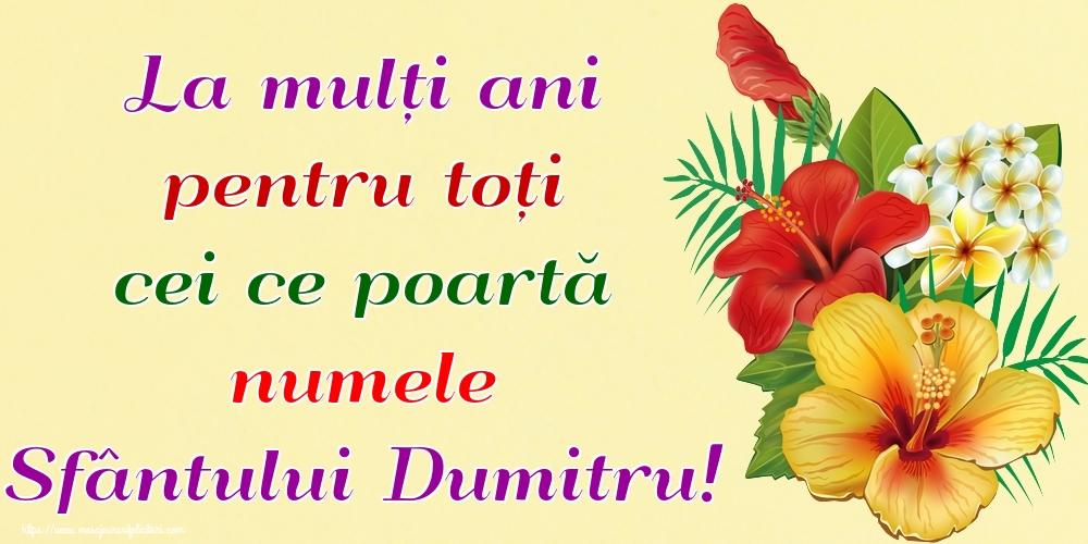 La mulți ani pentru toți cei ce poartă numele Sfântului Dumitru! - Felicitari onomastice de Sfantul Dumitru