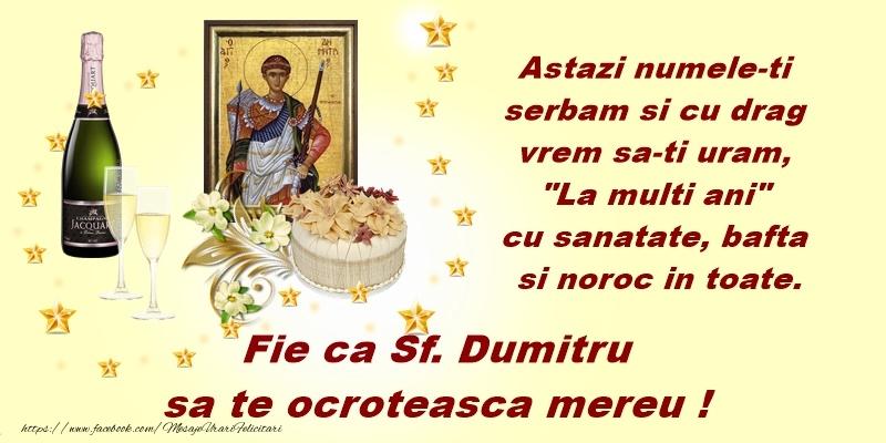 La multi ani Fie ca Sf. Dumitru sa te ocroteasca mereu. - Felicitari onomastice de Sfantul Dumitru