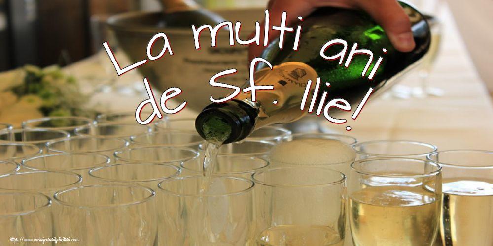 La multi ani de Sf. Ilie! - Felicitari onomastice de Sfantul Ilie cu sampanie