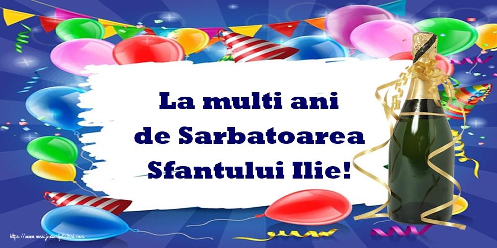 La multi ani de Sarbatoarea Sfantului Ilie! - Felicitari onomastice de Sfantul Ilie