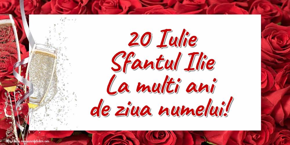 20 Iulie Sfantul Ilie La multi ani de ziua numelui! - Felicitari onomastice de Sfantul Ilie