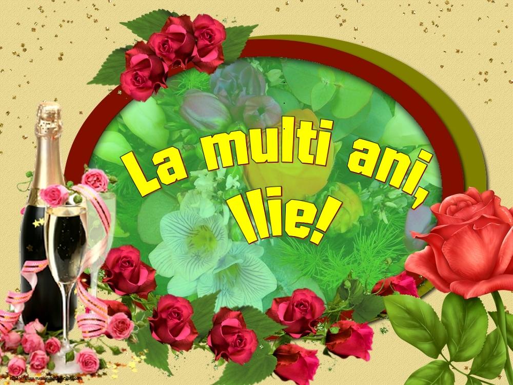 La multi ani, Ilie! - Felicitari onomastice de Sfantul Ilie