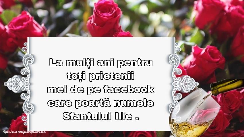 La mulți ani pentru toți prietenii mei de pe facebook - Felicitari onomastice de Sfantul Ilie cu mesaje