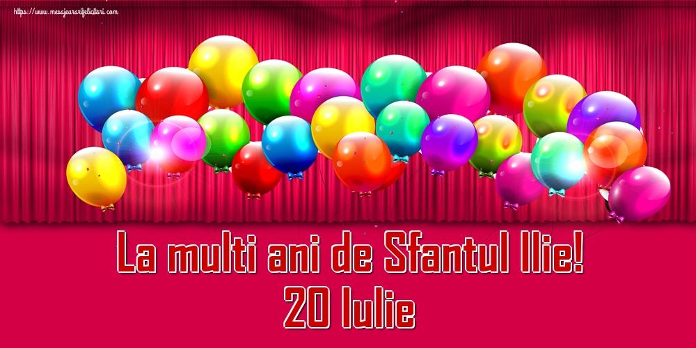 La multi ani de Sfantul Ilie! 20 Iulie - Felicitari onomastice de Sfantul Ilie