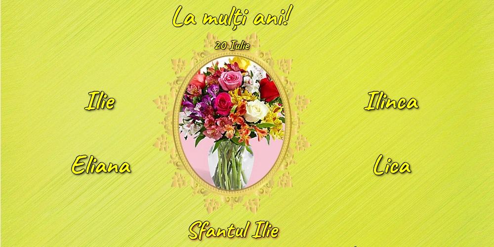 20 Iulie - Sfantul Ilie - Felicitari onomastice de Sfantul Ilie cu flori