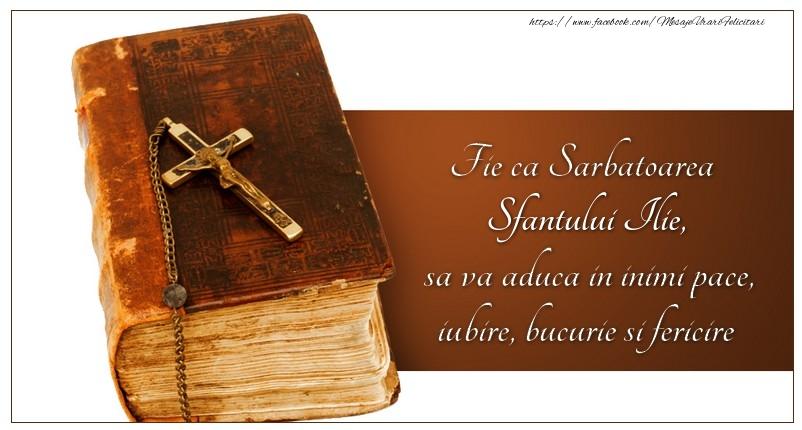 Fie ca Sarbatoarea Sfantului Ilie sa va aduca in inimi pace, iubire, bucurie si fericire - Felicitari onomastice de Sfantul Ilie