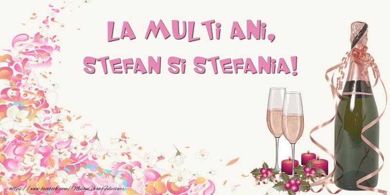 La multi ani, Stefan si Stefania! - Felicitari onomastice de Sfantul Stefan