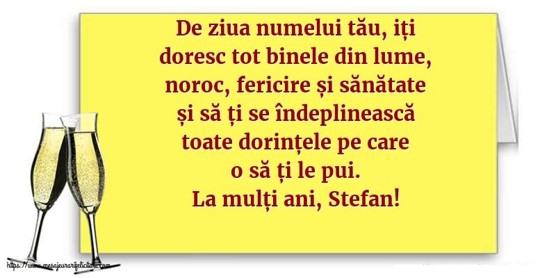 La mulți ani, Stefan! - Felicitari onomastice de Sfantul Stefan cu mesaje