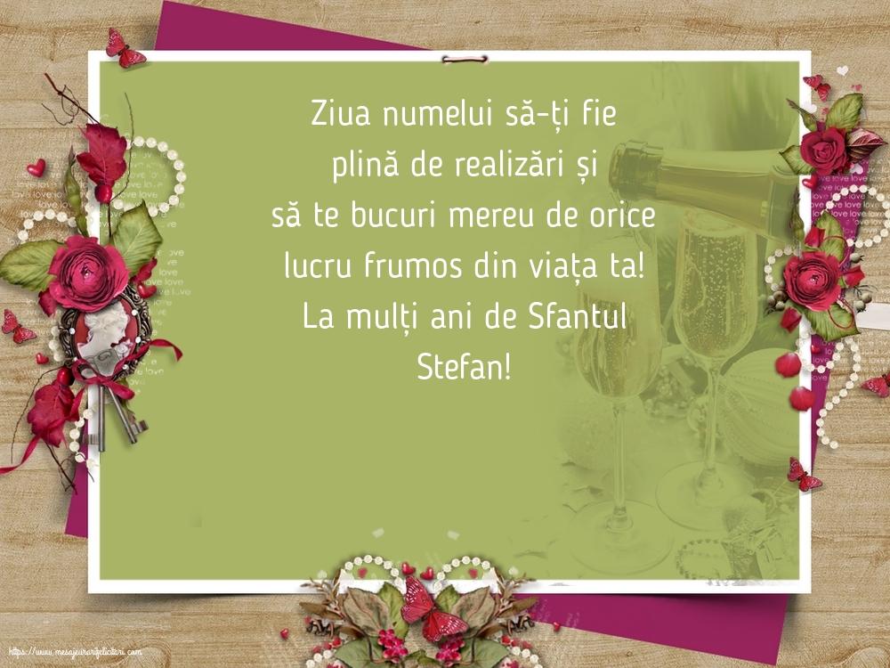 La mulți ani de Sfantul Stefan! - Felicitari onomastice de Sfantul Stefan cu mesaje