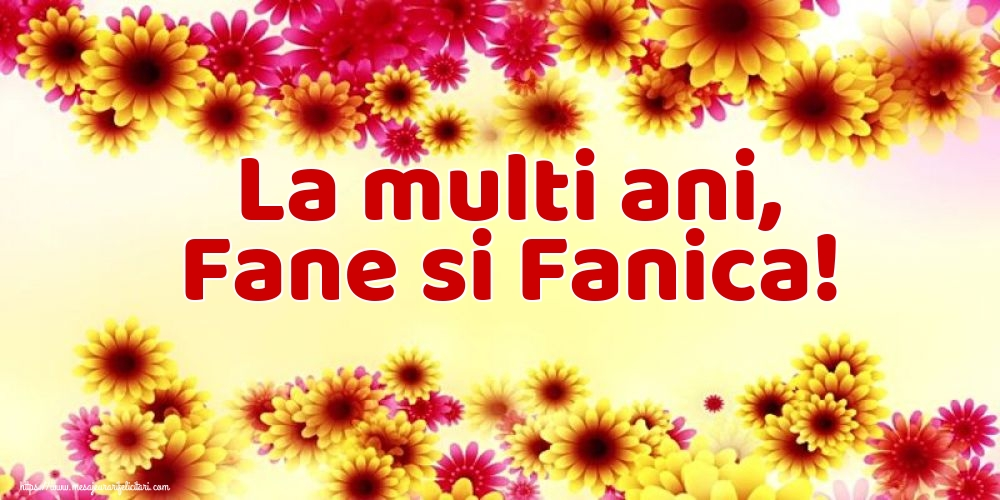 La multi ani, Fane si Fanica! - Felicitari onomastice de Sfantul Stefan