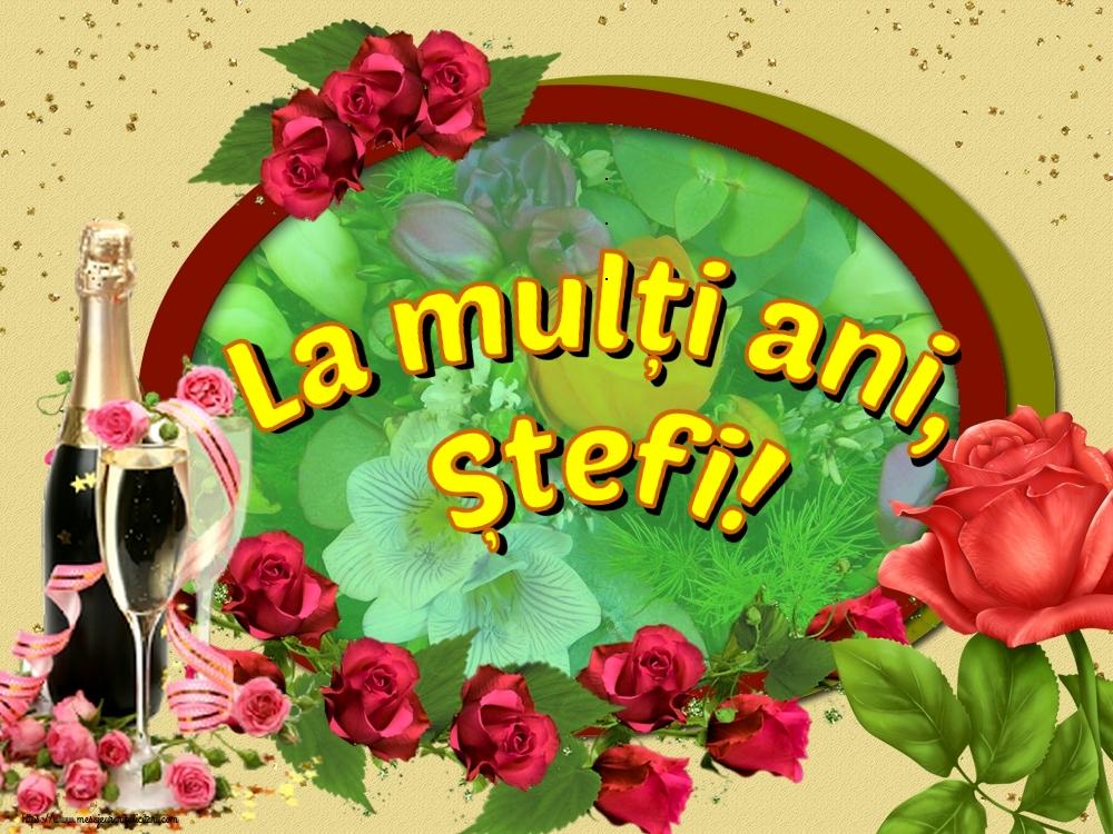 La mulți ani, Ștefi! - Felicitari onomastice de Sfantul Stefan