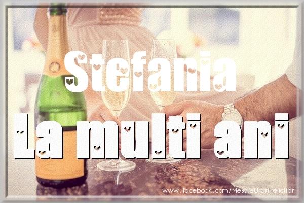 Stefania La multi ani - Felicitari onomastice de Sfantul Stefan