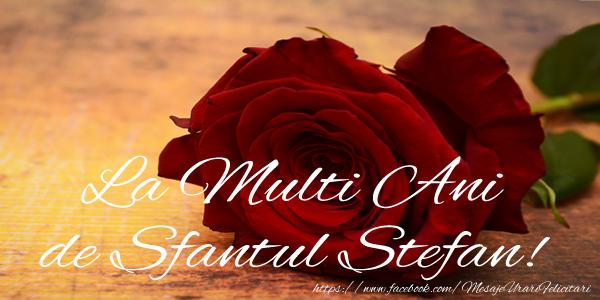 La multi ani de Sfantul Stefan! - Felicitari onomastice de Sfantul Stefan
