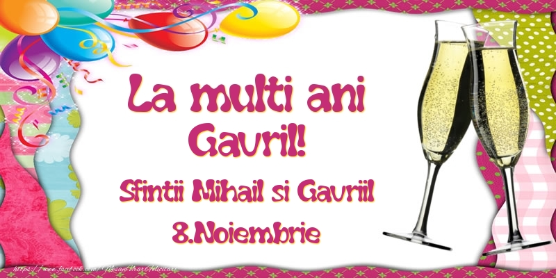 La multi ani, Gavril! Sfintii Mihail si Gavriil - 8.Noiembrie - Felicitari onomastice de Sfintii Mihail si Gavril