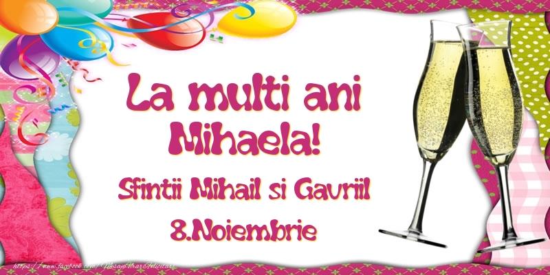 La multi ani, Mihaela! Sfintii Mihail si Gavriil - 8.Noiembrie - Felicitari onomastice de Sfintii Mihail si Gavril