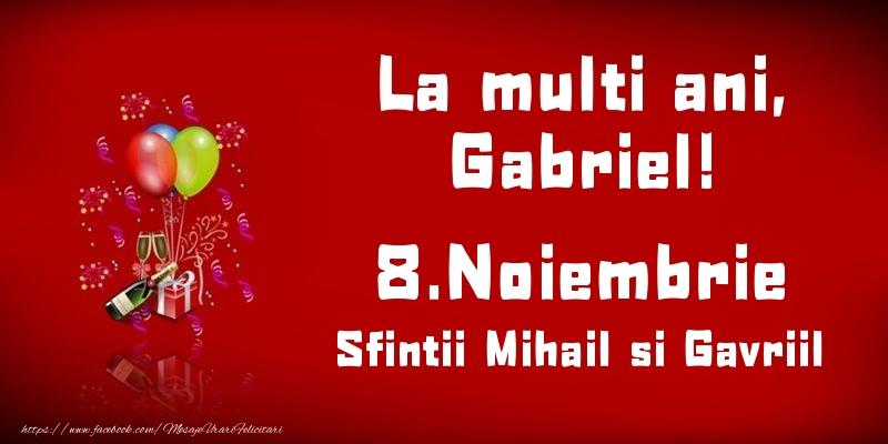 La multi ani, Gabriel! Sfintii Mihail si Gavriil - 8.Noiembrie - Felicitari onomastice de Sfintii Mihail si Gavril