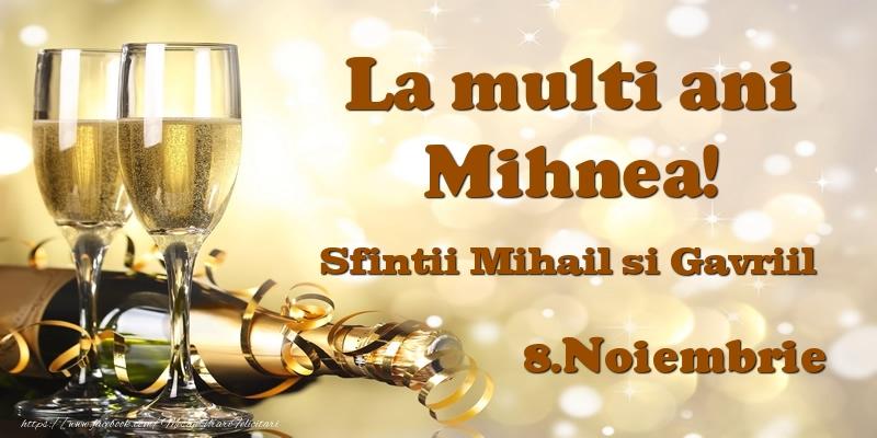 8.Noiembrie Sfintii Mihail si Gavriil La multi ani, Mihnea! - Felicitari onomastice de Sfintii Mihail si Gavril