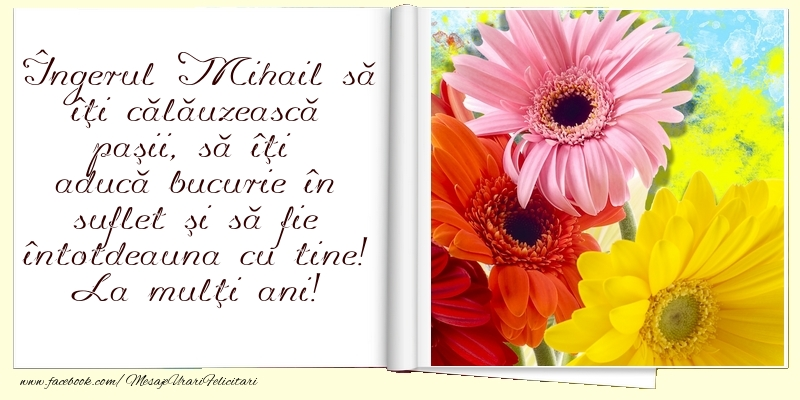 La mulţi ani! - Felicitari onomastice de Sfintii Mihail si Gavril crestine