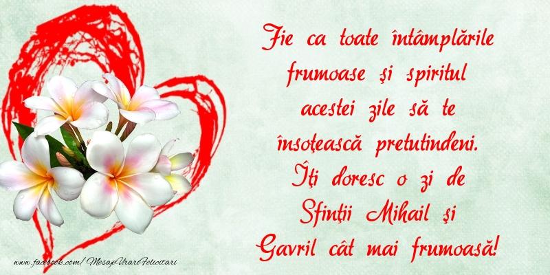 Îţi doresc o zi de Sfinţii Mihail şi Gavril cât mai frumoasă! - Felicitari onomastice de Sfintii Mihail si Gavril crestine