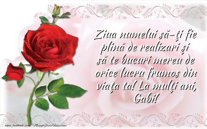 La mulţi ani, Gabi! - Felicitari onomastice de Sfintii Mihail si Gavril cu flori