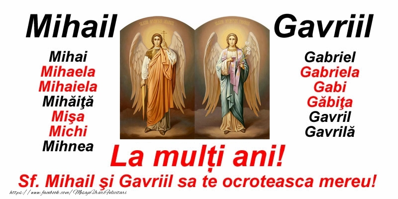 La mulți ani pentru toti cei care se sarbatoresc de Sfintii Mihail şi Gavriil! - Felicitari onomastice de Sfintii Mihail si Gavril