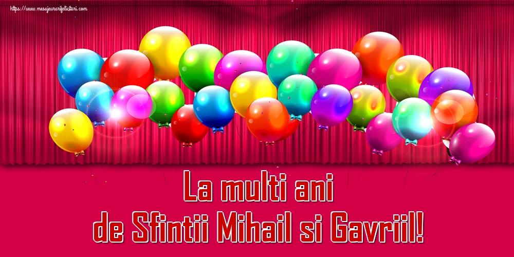 La multi ani de Sfintii Mihail si Gavriil! - Felicitari onomastice de Sfintii Mihail si Gavril