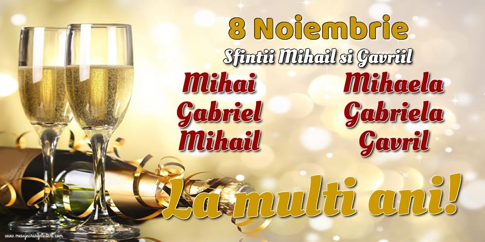 8 Noiembrie - Sfintii Mihail si Gavriil - Felicitari onomastice de Sfintii Mihail si Gavril cu sampanie