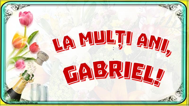 La mulți ani, Gabriel! - Felicitari onomastice de Sfintii Mihail si Gavril