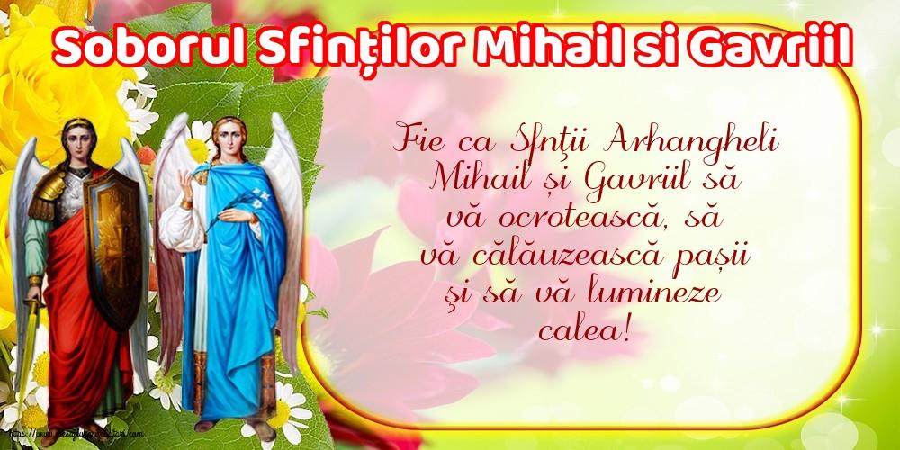 Soborul Sfinților Mihail si Gavriil - Felicitari onomastice de Sfintii Mihail si Gavril cu mesaje