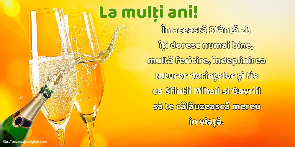 La mulți ani! - Felicitari onomastice de Sfintii Mihail si Gavril cu mesaje