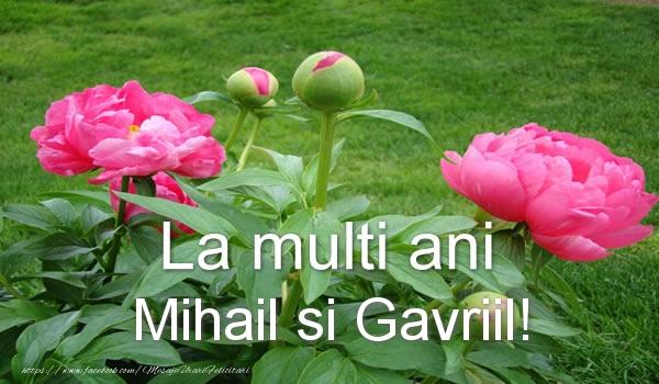 La multi ani Mihail si Gavriil! - Felicitari onomastice de Sfintii Mihail si Gavril