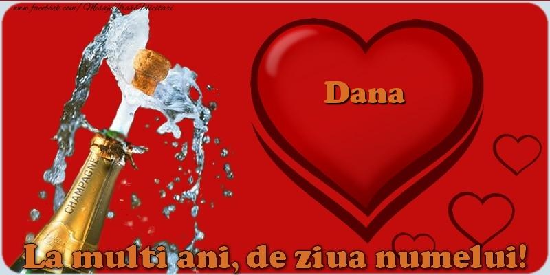 La multi ani, de ziua numelui! Dana - Felicitari onomastice
