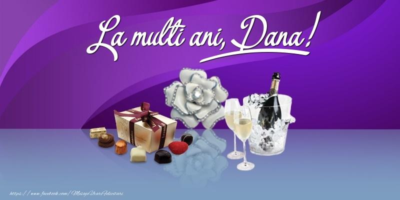 La multi ani, Dana! - Felicitari onomastice