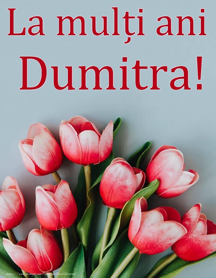 La mulți ani, Dumitra! - Felicitari onomastice cu flori