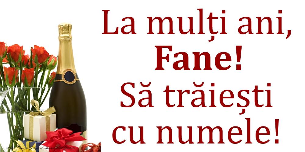 La mulți ani, Fane! Să trăiești cu numele! - Felicitari onomastice