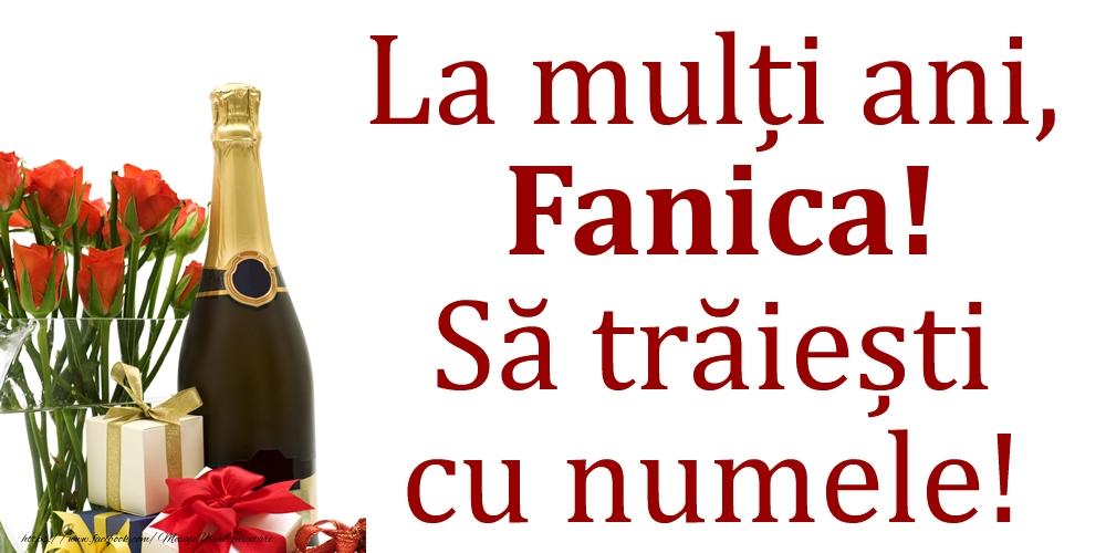 La mulți ani, Fanica! Să trăiești cu numele! - Felicitari onomastice