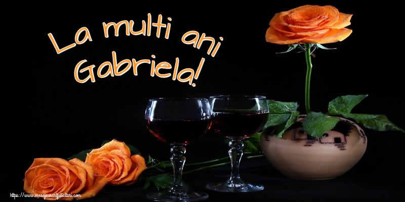 La multi ani Gabriela! - Felicitari onomastice