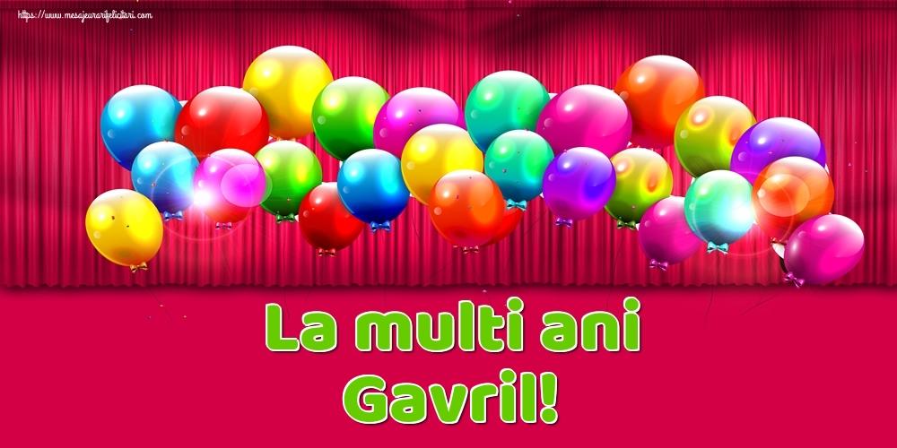 La multi ani Gavril! - Felicitari onomastice