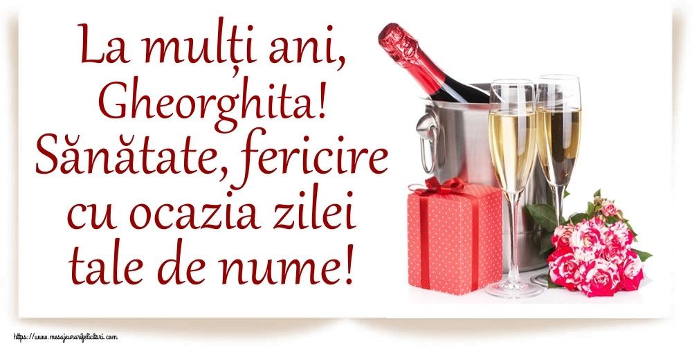 La mulți ani, Gheorghita! Sănătate, fericire cu ocazia zilei tale de nume! - Felicitari onomastice