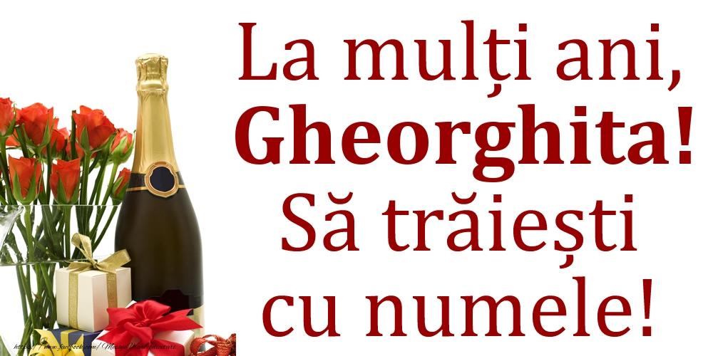 La mulți ani, Gheorghita! Să trăiești cu numele! - Felicitari onomastice