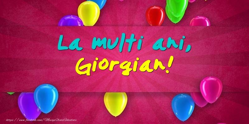 La multi ani, Giorgian! - Felicitari onomastice