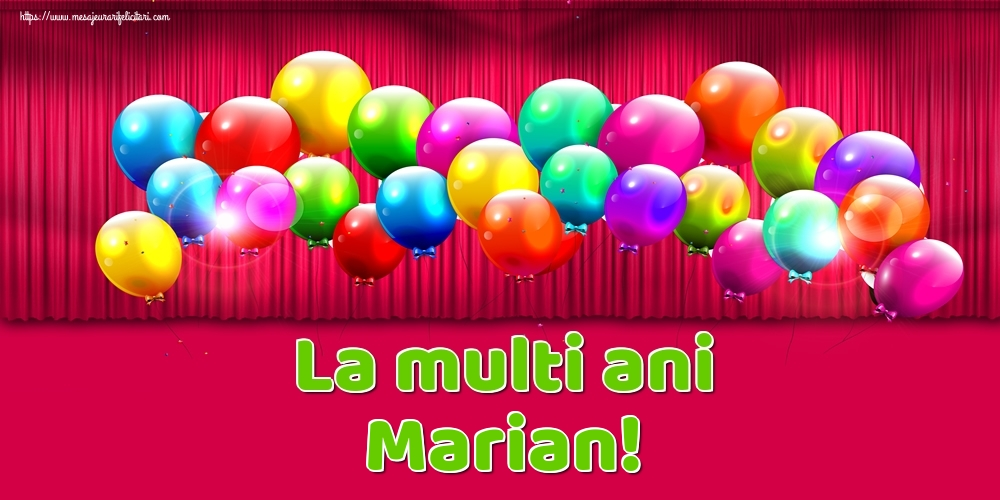 La multi ani Marian! - Felicitari onomastice