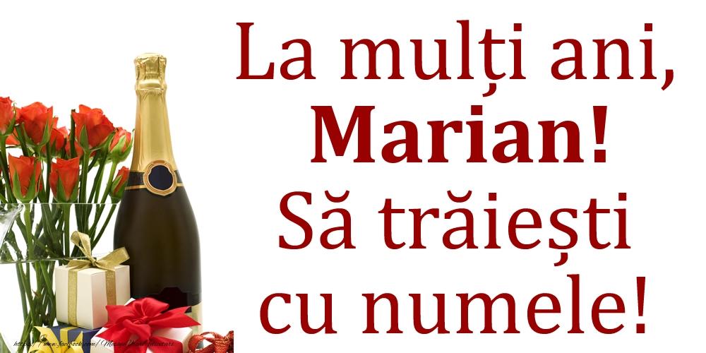 La mulți ani, Marian! Să trăiești cu numele! - Felicitari onomastice