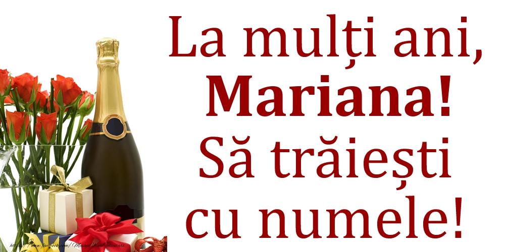La mulți ani, Mariana! Să trăiești cu numele! - Felicitari onomastice