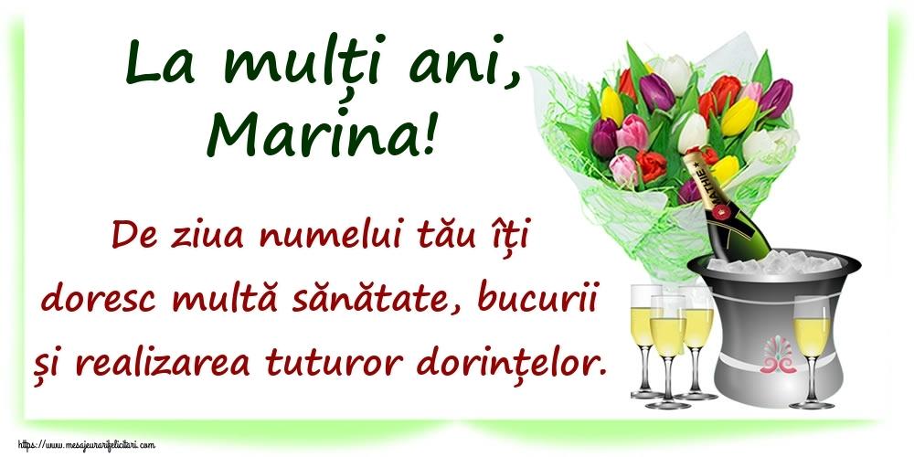 La mulți ani, Marina! De ziua numelui tău îți doresc multă sănătate, bucurii și realizarea tuturor dorințelor. - Felicitari onomastice