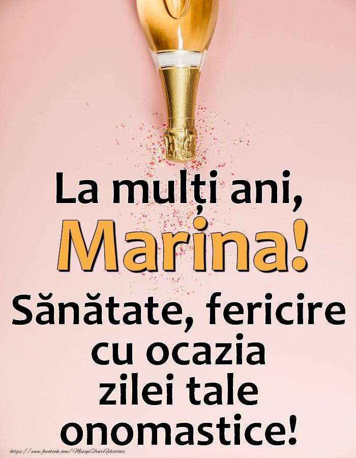 La mulți ani, Marina! Sănătate, fericire cu ocazia zilei tale onomastice! - Felicitari onomastice cu sampanie