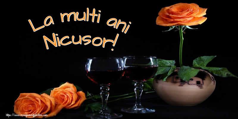 La multi ani Nicusor! - Felicitari onomastice