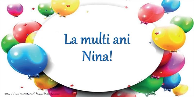 La multi ani de ziua numelui pentru Nina! - Felicitari onomastice