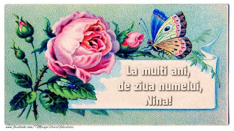 La multi ani, de ziua numelui Nina - Felicitari onomastice cu flori