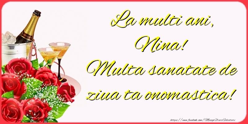 La multi ani, Nina! Multa sanatate de ziua ta onomastica! - Felicitari onomastice cu sampanie